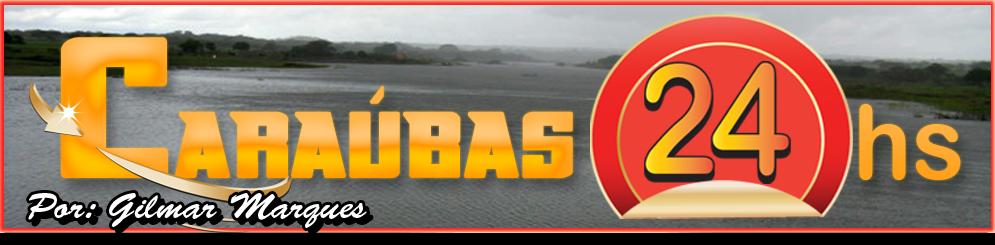 Caraúbas24horas.com * noticias de duas em duas horas