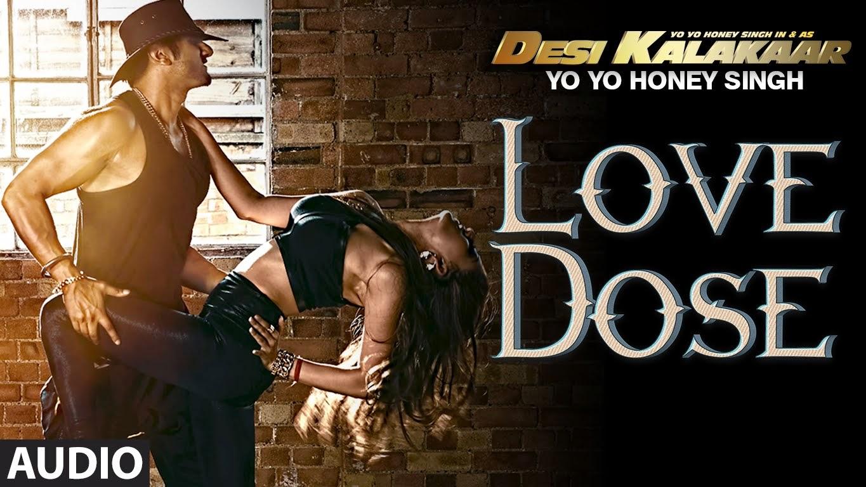 ** Love Dose** Song Lyrics From Desi Kalakaar Album