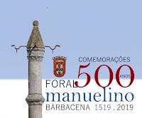 BARBACENA: COMEMORAÇÕES DOS 500 ANOS DO FORAL MANUELINO
