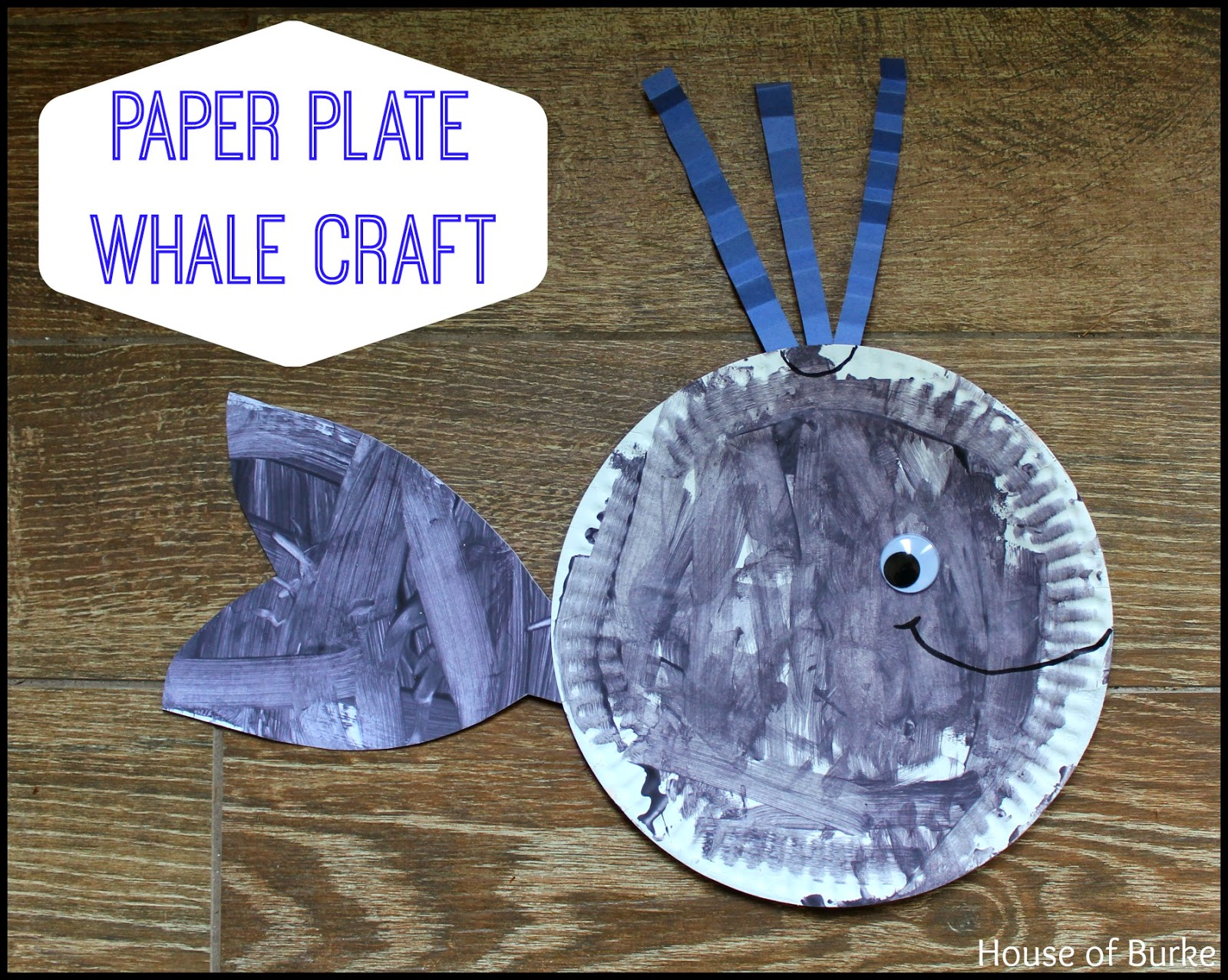 Paper Plate Whale Craft. By Blayne Burke. (This post contains affiliate links. Thanks for supporting us!) & House of Burke: Paper Plate Whale Craft