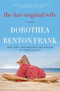 Download The Last Original Wife by Dorothea Benton Frank Free PDF