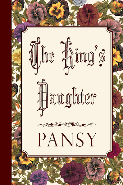 http://www.amazon.com/Kings-Daughter-Pansy/dp/1941281044/?tag=curiosmith0cb-20