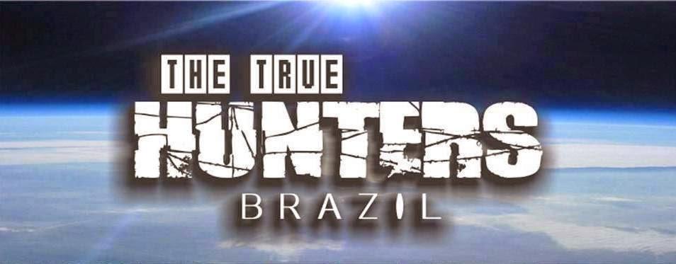 ...:: The True Hunters Brazil | O que eles querem que você não saiba ::...