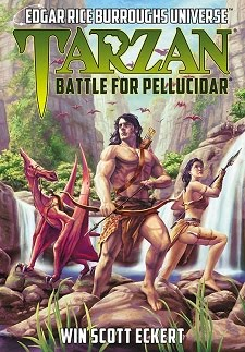 <i>Tarzan: Battle for Pellucidar</i> (Edgar Rice Burroughs Universe #2)<br>Coming in Fall 2020!