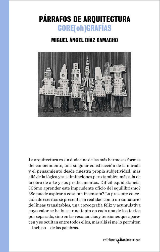 Párrafos de Arquitectura. Core(oh)grafías. Autor: Miguel Ángel Díaz Camacho.