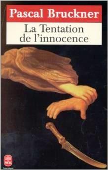 http://fr.wikipedia.org/wiki/Pascal_Bruckner