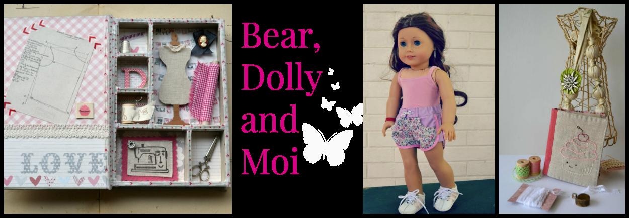 Bear, Dolly and Moi