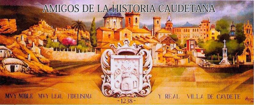 AMIGOS DE LA HISTORIA CAUDETANA