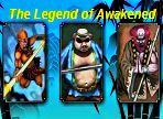 the legend of awakened
