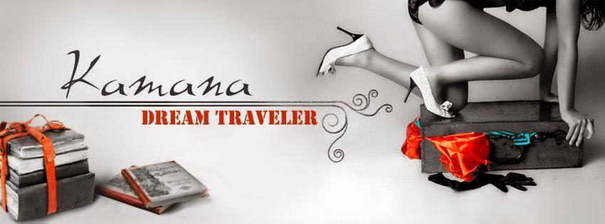 Kamana Dream Traveler, mes voyages littéraires