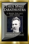 Existentialist Philosophy - Thus Spoke Zarathustra F. Nietzsche by Bill Chapko