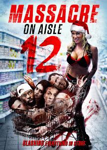 Massacre on Aisle 12 Poster