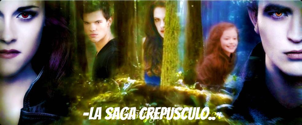 -La Saga Crepusculo..