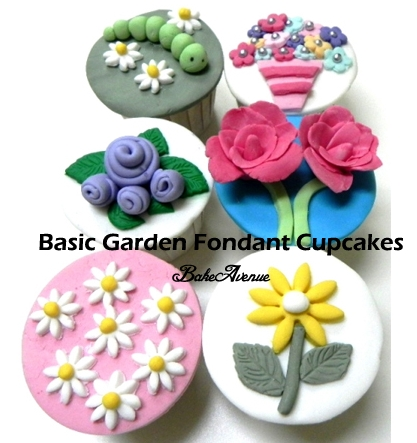 BakeAvenue: Basic Fondant Cupcakes (Garden Theme)