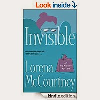 Invisible (An Ivy Malone Mystery Book #1) Lorena McCourtney
