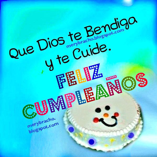 Feliz Cumpleaños. Dios te Bendiga y te Cuide. Tarjeta cristiana de cumple para niño, niña, imagen linda para felicitar cumpleaños.