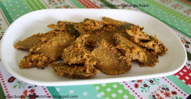 spicy senai kizhangu roast