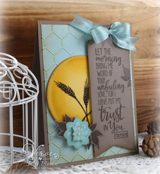 Morning trust by Julee Tilman | Click here for more of Julee's creations | poeticartistry.blogspot.com #cardmaking #faithstamping