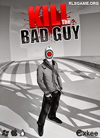 Kill The Bad Guy Full İndir