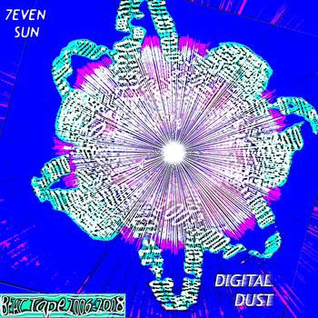 download : 7even sun digital dust tape 2006-2008 on bandcamp