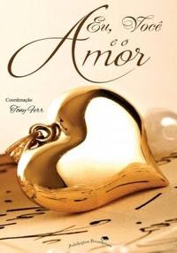 amor, livro, dica de leitura, editora iluminare, eu você e o amor