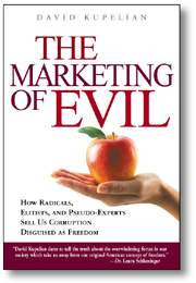 The Marketing of Evil...Must Read!