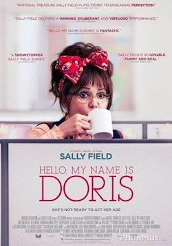 Xin Chào, Tên Tôi Là Doris - Hello, My Name Is Doris