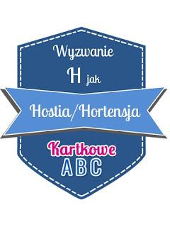 H jak hortensja/hostia