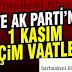1 Kasım Genel Seçimini Kazanan Ak Partinin Seçim Vaatleri!