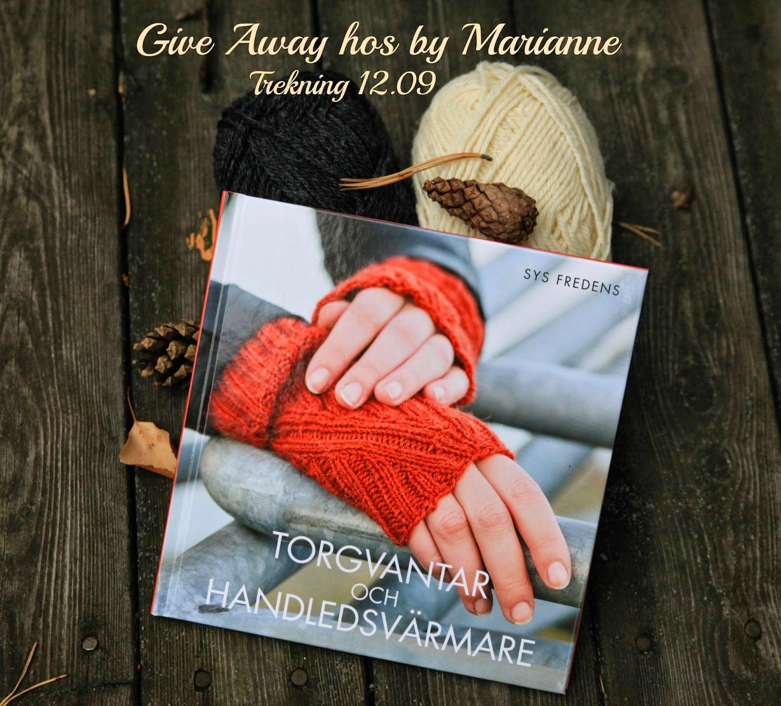 Give away hos Marianne