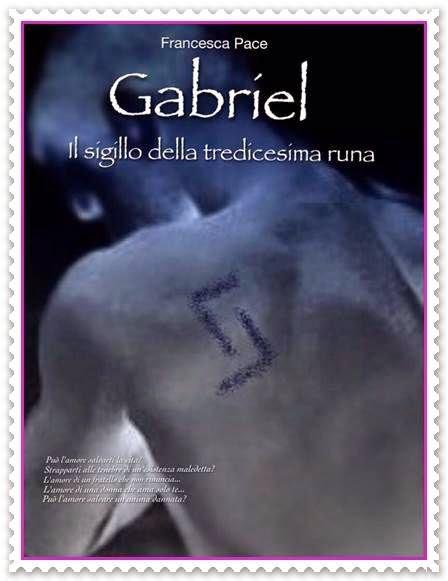 GABRIEL di Francesca Pace