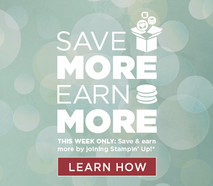 Save More Earn More with Stampin' Up!