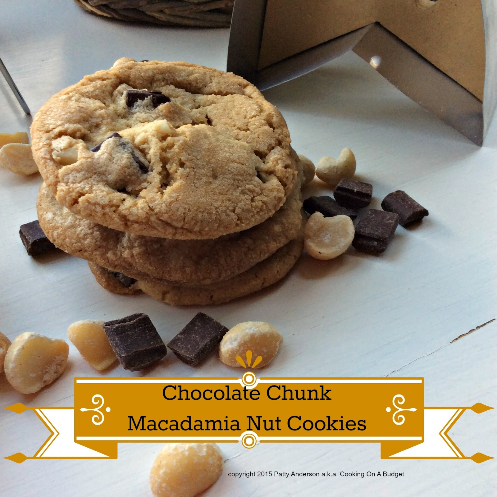 Cooking On A Budget: Chocolate Chunk Macadamia Nut Cookies