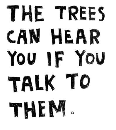 quote, tree, listen