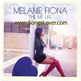 Melanie Fiona - The MF Life English Album Mp3 Songs Downloads [2012]