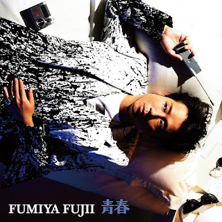 Fumiya Fujii 藤井フミヤ - Seishun 青春