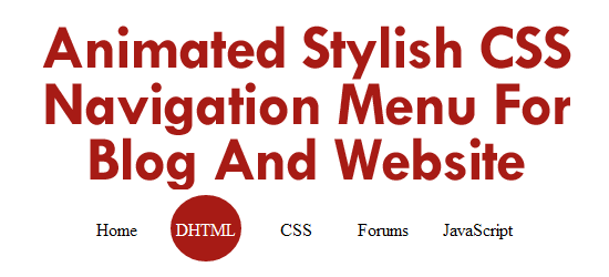 Animated Stylish CSS Navigation Menu For Blog And Website