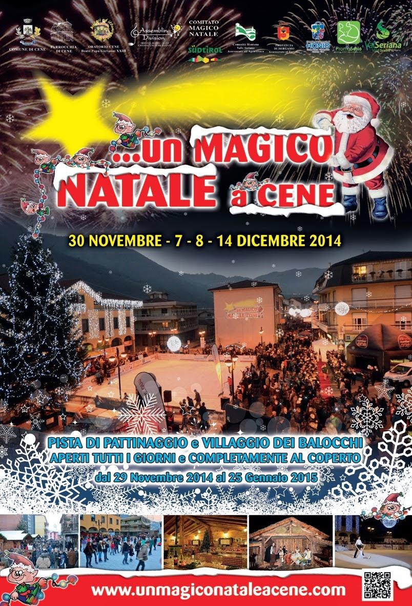 Un Magico Natale a Cene 30 Novembre - 7-8-9 Dicembre Cene (BG)