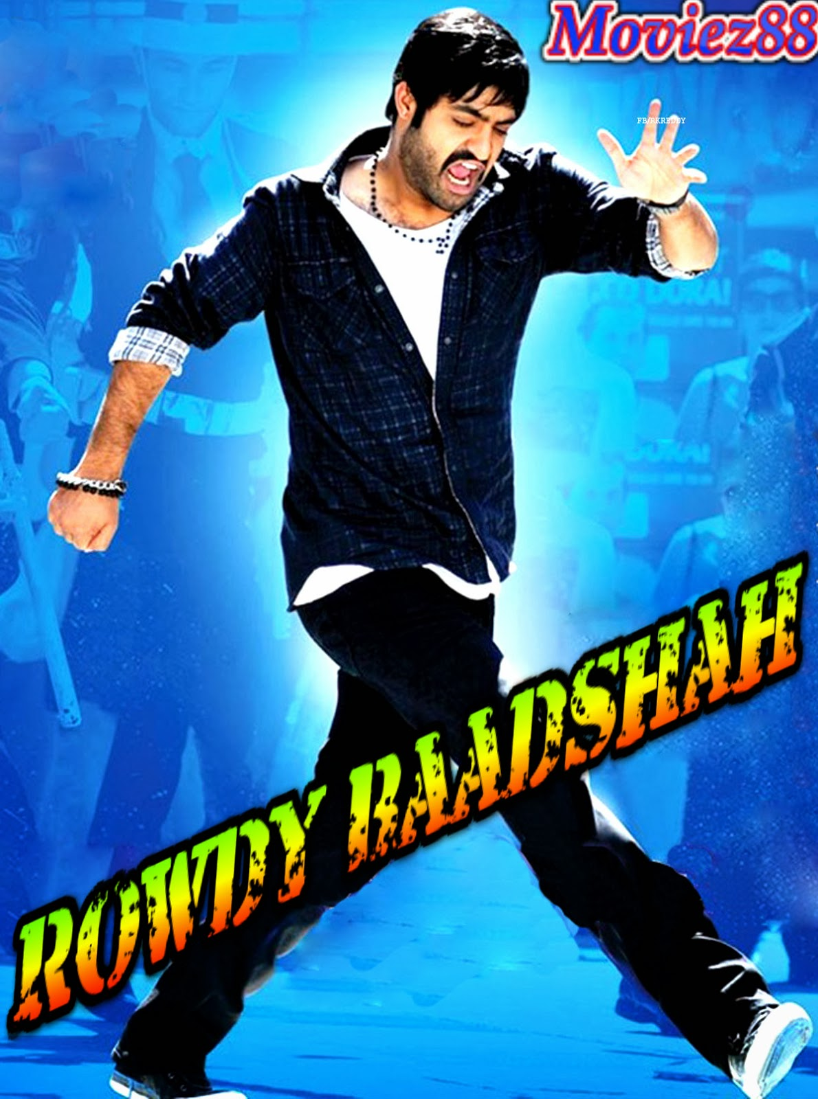 Rowdy Baadshah (2013) Watch Online Full Movie Free Download WebRip Hindi Dubbed