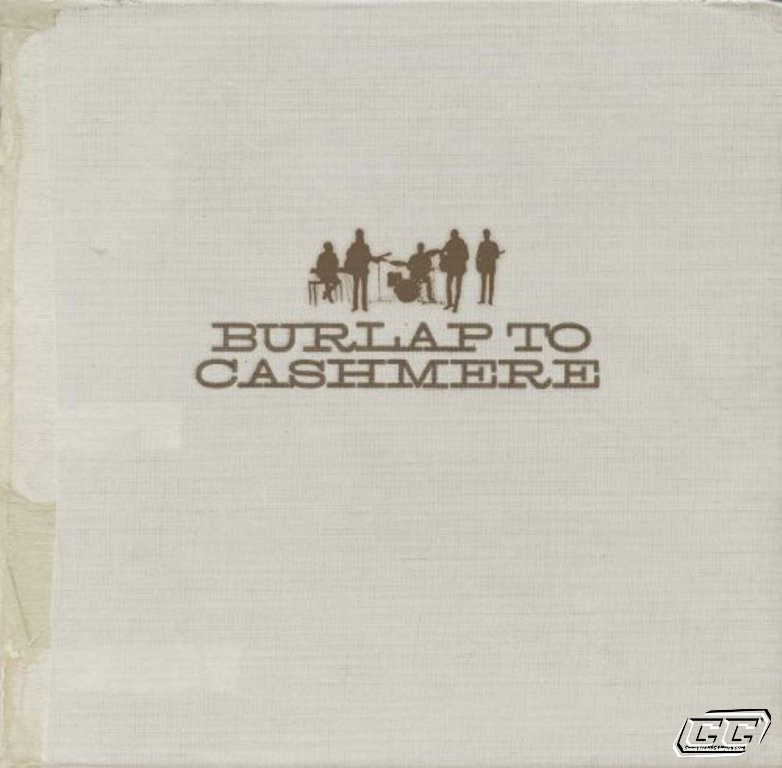 Burlap To Cashmere - Burlap to Cashmere 2011 English Christian Album