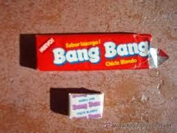 chicles para ser feliz bang bang