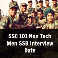 SSC 101 Non Tech Men SSB Interview Date