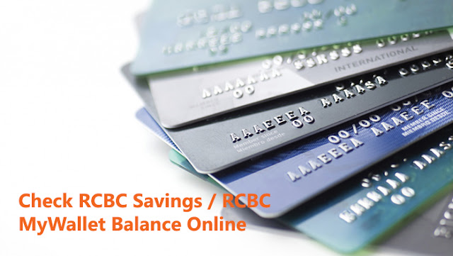 How to Check RCBC Savings / RCBC MyWallet Balance Online Without Registration