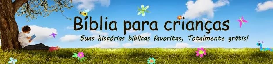 HISTÓRIAS BÍBLICAS PARA BAIXAR