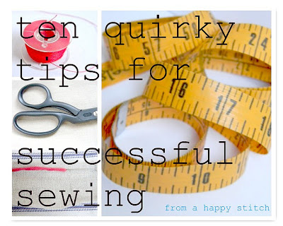 My Top Tips for Good Sewing