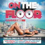 On The Floor Summer CD 1 2012