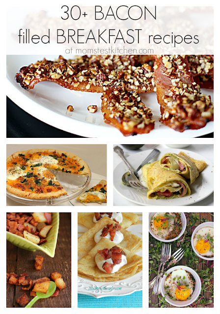 Mom's Test Kitchen: 30+ Bacon Filled Breakfast Recipes