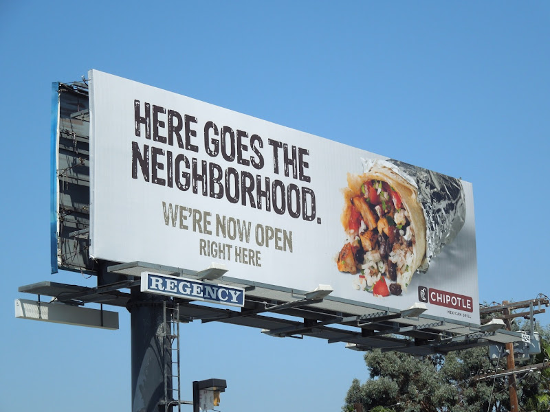 Chipotle Here goes the neighborhood billboard