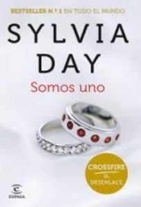 Somos uno (Crossfire V) de Sylvia Day