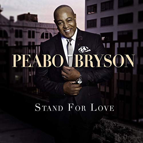 Peabo Bryson- Stand For Love